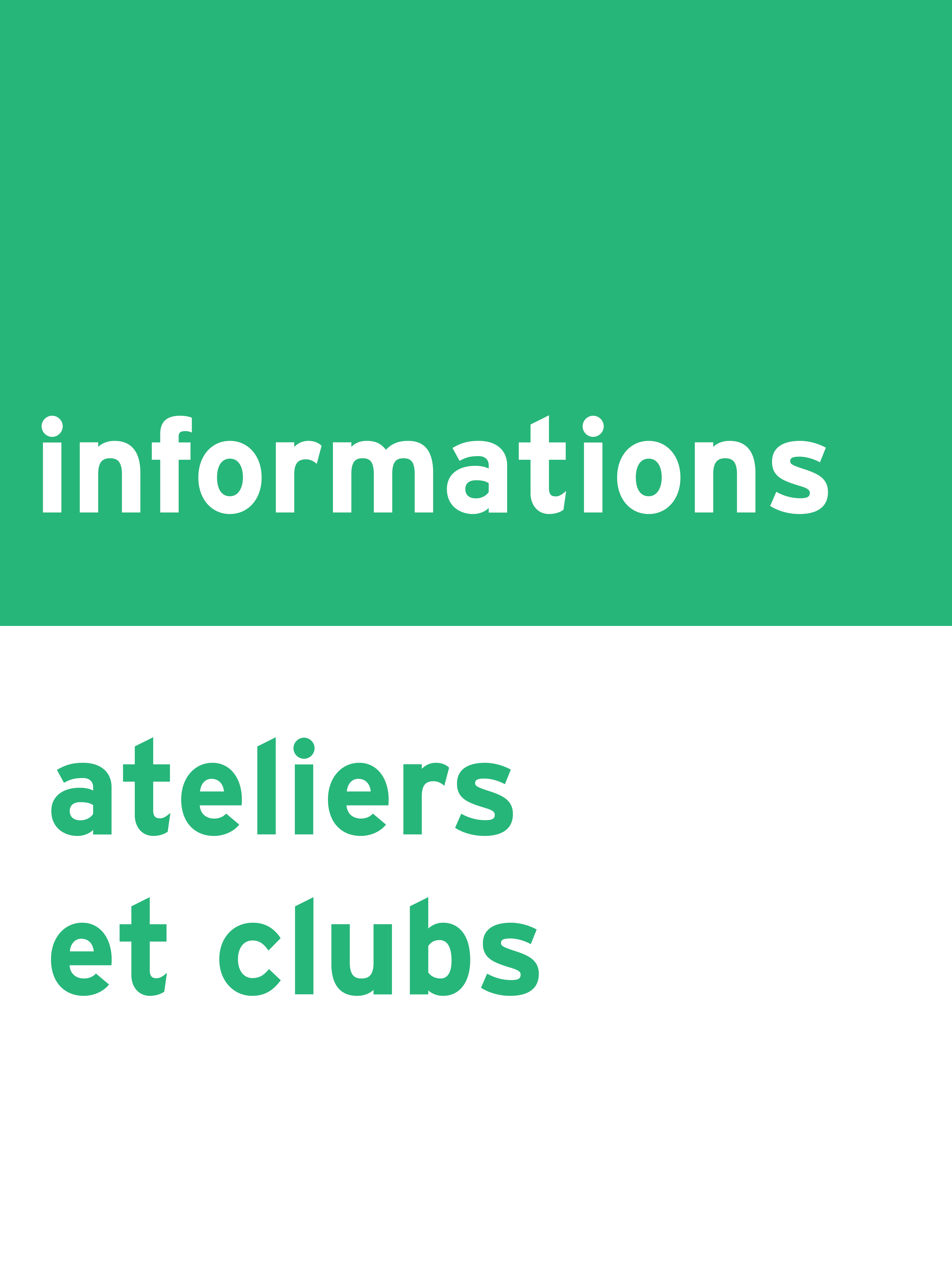 Informations ateliers et clubs